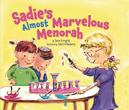 Sadie's Almost Marvelous Menorah (Hanukkah)