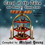 img - for Carol of the Tales and Other Nightly Noels: An Advent Anthology, Volume 2 book / textbook / text book