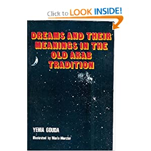 Amazon.com: Dreams and Their Meanings in the Old Arab Tradition ...