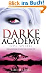 Darke Academy: 4: Lost Spirits