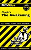 CliffsNotes on Chopin's The Awakening (Cliffsnotes Literature Guides)