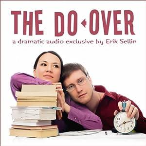 The Do-Over | [Erik Sellin]