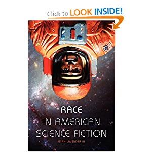 Race in American Science Fiction by Isiah Lavender