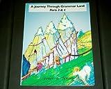 A Journey Through Grammar Land (Parts 3 & 4)