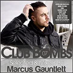 Club Bombs, Vol. 7 - Selected & Mixed By Marcus Gauntlett