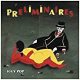 Preliminaires - Digipackpar Iggy Pop