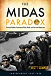 The Midas Paradox: Financial Markets,...