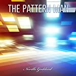The Pattern Man | Neville Goddard
