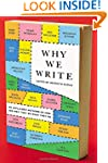 Why We Write: 20 Acclaimed Authors on...
