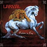 Predator Or Prey by Larval