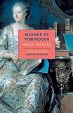 img - for Madame de Pompadour (New York Review Books Classics) book / textbook / text book