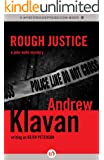 Rough Justice (The John Wells Mysteries)