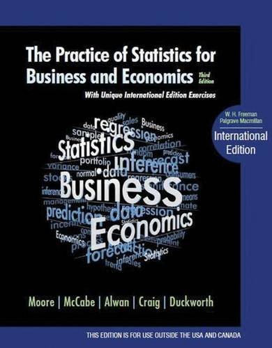 The Practice of Statistics for Business and Economics: With Unique International Edition Exercises