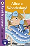 Alice in Wonderland - Read it yoursel...