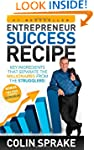 Entrepreneur Success Recipe: Key ingr...