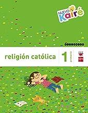 Religión católica. 1 Primaria. Nuevo Kairé