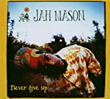 CD - Never Give Up! von Jah Mason
