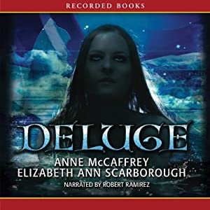Deluge: Book Three of the Twins of Petaybee | [Anne McCaffrey, Elizabeth Ann Scarborough]
