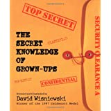 The Secret Knowledge of Grown-Ups ~ David Wisniewski