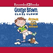 George Brown, Class Clown: Attack of the Tighty Whities! | Nancy Krulik