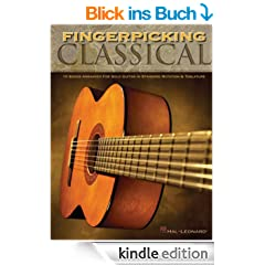Fingerpicking Classical Songbook: 15 Songs Arranged for Solo Guitar in Standard Notation & Tab