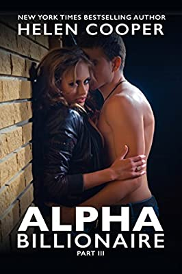 Alpha Billionaire (Alpha Billionaire Series, Book 3)