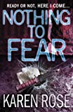 Nothing to Fear Karen Rose