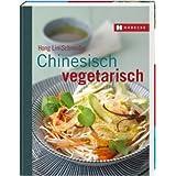 """Chinesisch vegetarischvon """"Hong Lin-Schneider"""""""