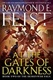 At the Gates of Darkness: Book Two of the Demonwar Saga