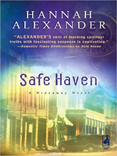 Safe Haven (Hideaway (Steeple Hill))