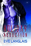 Holiday Abduction (Alien Abduction Book 6)