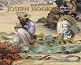 Joseph Hooker: Botanical Trailblazer (1842464698) by Griggs, Pat