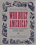 Who Built America? Working People and the Nation's Economy, Politics, Culture, and Society, Vol. 1: From Conquest and Colonization through Reconstruction and the Great Uprising of 1877 (0679726993) by Countryman, Edward