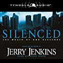 Silenced: The Wrath of God Descends (       UNABRIDGED) by Jerry Jenkins Narrated by Steve Sever