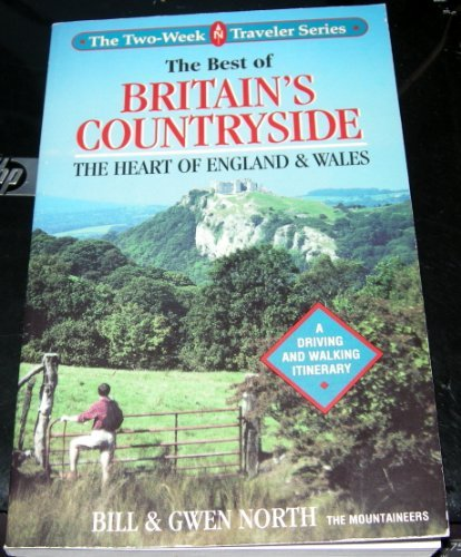 The Best of Britain's Countryside: The Heart of England and Wales : A Driving and Walking Itinerary (The Two-Week Traveler Series) (Kingdom Hearts Ii Guide compare prices)