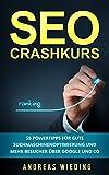 Image de SEO Crashkurs: 55 Powertipps für gute Suchmaschinenoptimierung und mehr Besucher über Go