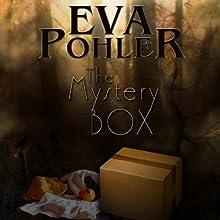 The Mystery Box Audiobook by Eva Pohler Narrated by Nancy J. Alexander