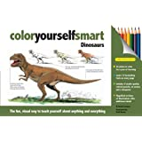 Color Yourself Smart: Dinosaurs