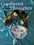 img - for CONFUSED THOUGHTS (The Hodgers Series) book / textbook / text book