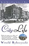City Life (0684825295) by Rybczynski, Witold
