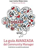 La Guía Avanzada Del Community Manager (Social Media)