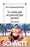 img - for Sumo Qui Ne Pouvait Pas Grossir (Le) (Romans, Nouvelles, Recits (Domaine Francais)) (French Edition) book / textbook / text book