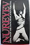 NUREYEV: ASPECTS OF THE DANCER (0571106277) by JOHN PERCIVAL