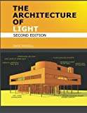 The Architecture Of Light (2nd Edition):...