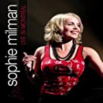 Milman;Sophie Live in Montreal