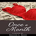 Once a Month | Kelvin L. Reed