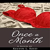 Once a Month | [Kelvin L. Reed]