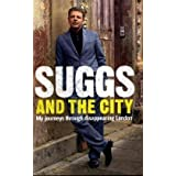 Suggs and the City: My Journeys Through Disappearing Londonby Suggs