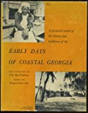 img - for Early Days Of Coastal Georgia book / textbook / text book