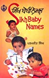 Sikh Baby Names: Roman-Punjabi and Meanings in English (English and Punjabi Edition)